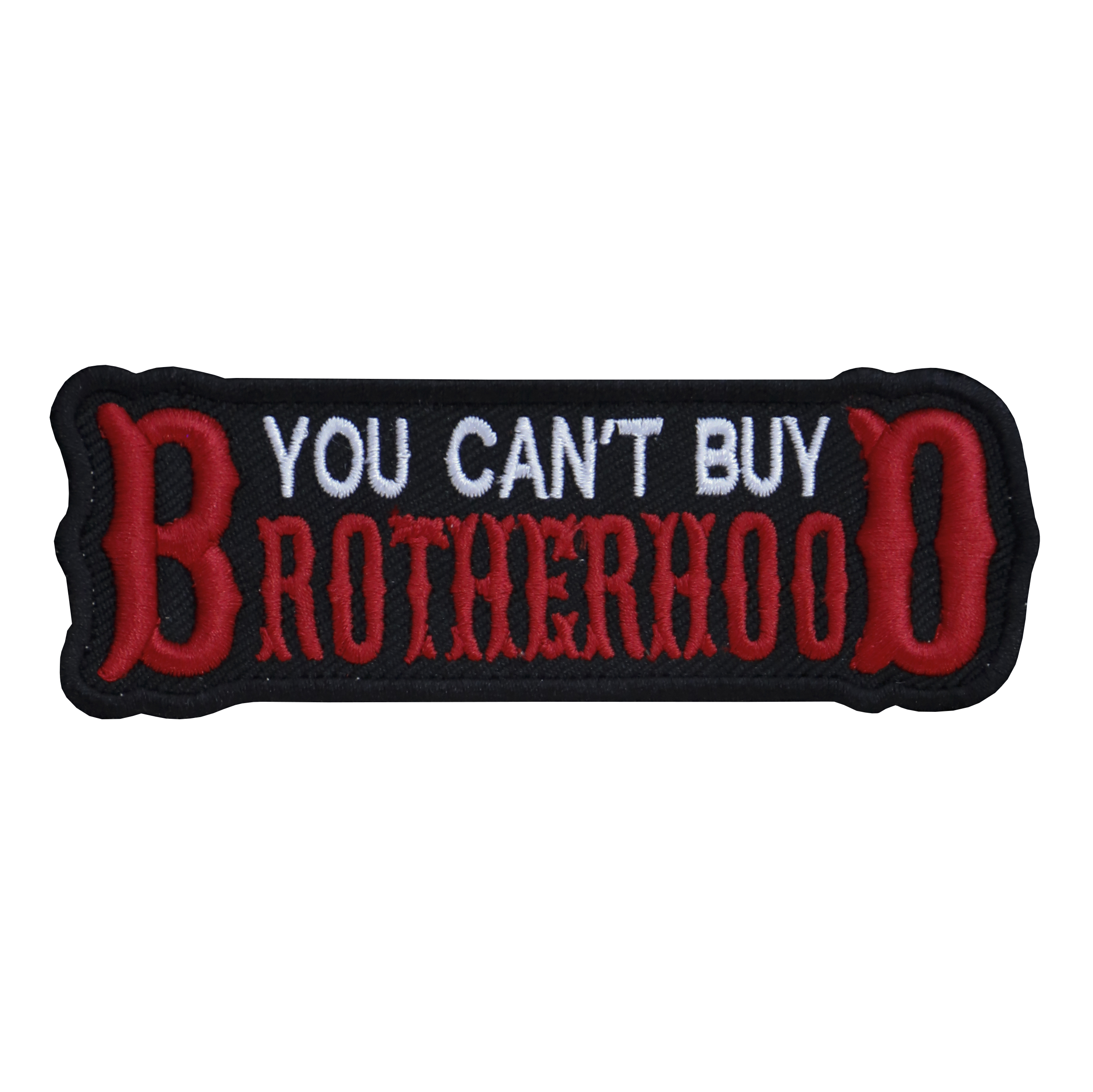 YOU CAN'T BUY BROTHERHOOD EMBROIDERED BIKER PATCH