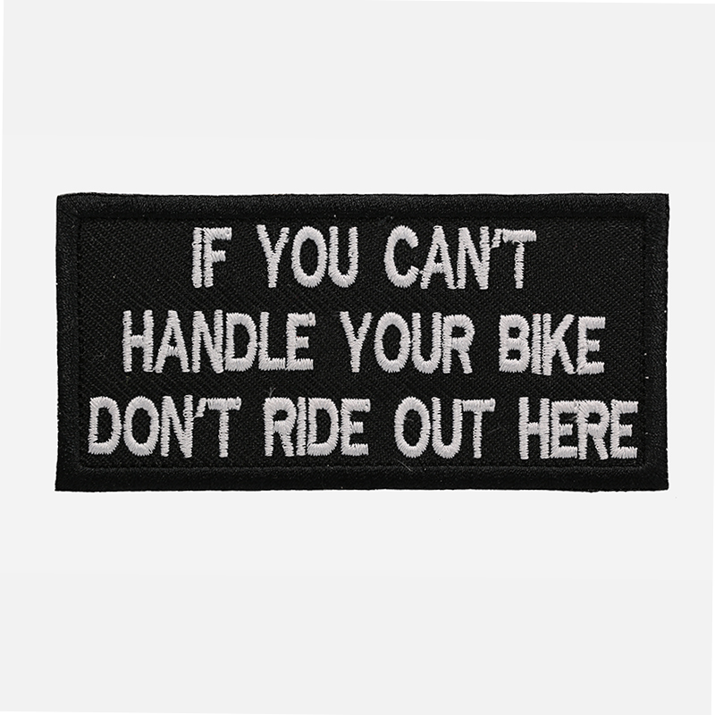 If You Can't Handle Funny Embroidered Biker Patch