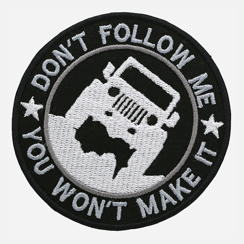 Don't Follow Me Embroidered off-road Patch