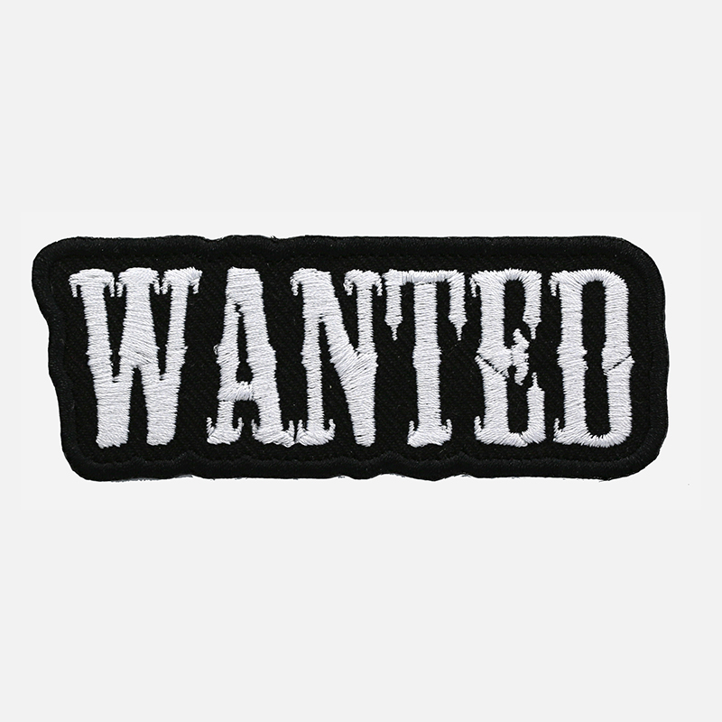 Wanted Funny Saying Embroidered Biker Vest Patch