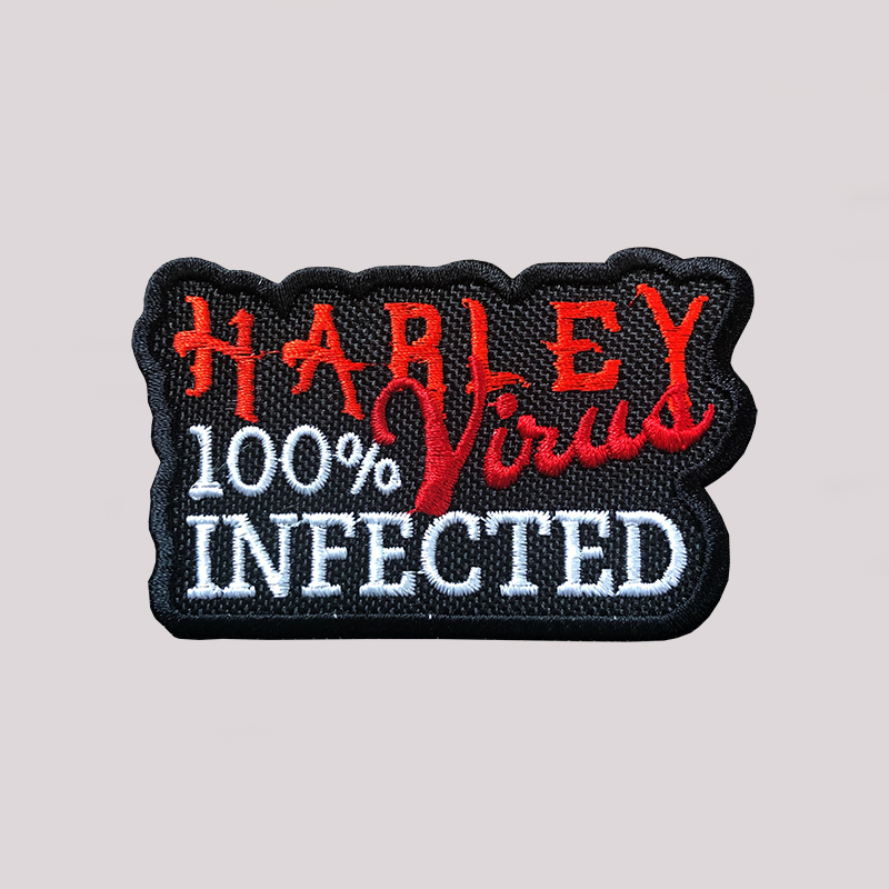 Harley Virus 100 Percent Infected Embroider Biker Patch